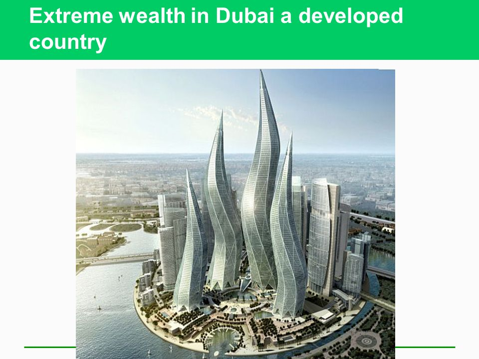 Extreme wealth in Dubai a developed country