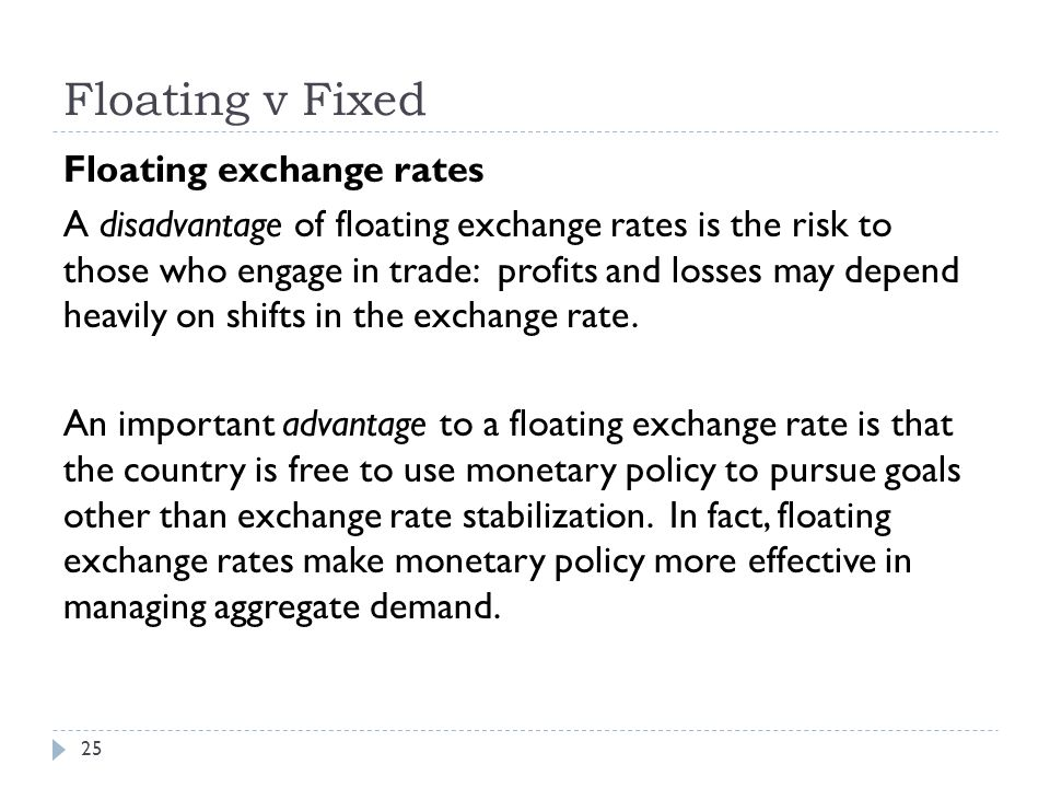 advantages and disadvantages of high and low exchange rates of a fixed and floating exchange rate sy Advantages and disadvantages of high and low exchange rates fixed and floating exchange rates advantages disadvantages of a floating exchange rate.