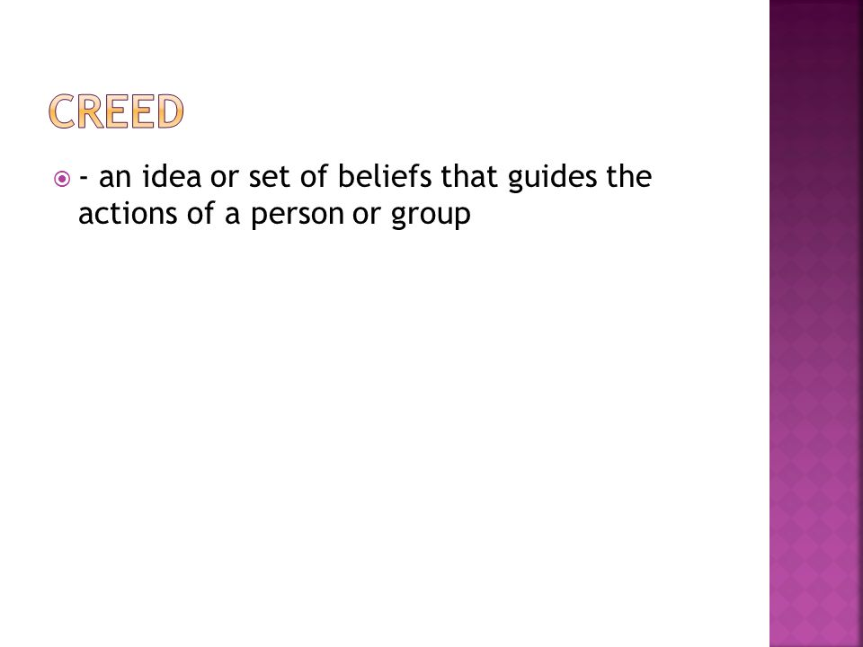  - an idea or set of beliefs that guides the actions of a person or group