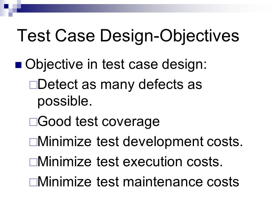 Test Case Designing Unit   Topics Test Requirement Analysis