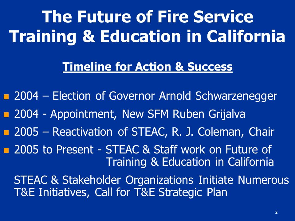 1 blueprint 2020 the future of fire service training education 2 the future of fire service training education in california timeline for action success malvernweather Images