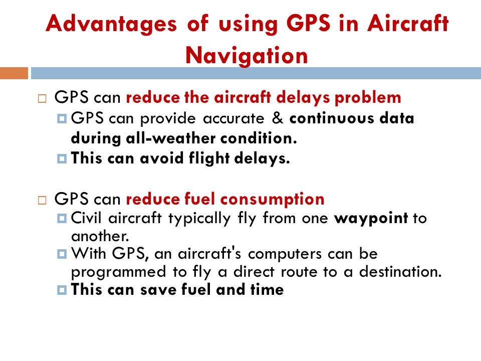 the advantages and disadvantages of using global positioning system gps Gps essay examples the benefits of using a global positioning system or gps the advantages and disadvantages of using global positioning system.