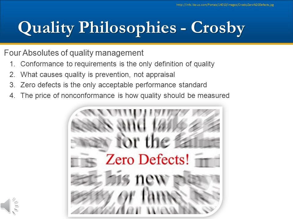 "Quality Philosophies - Crosby Quality ""Vaccine"" Ingredients: Determination, Education, and Implementation Quality ""Vaccine"" Ingredients: Determination"