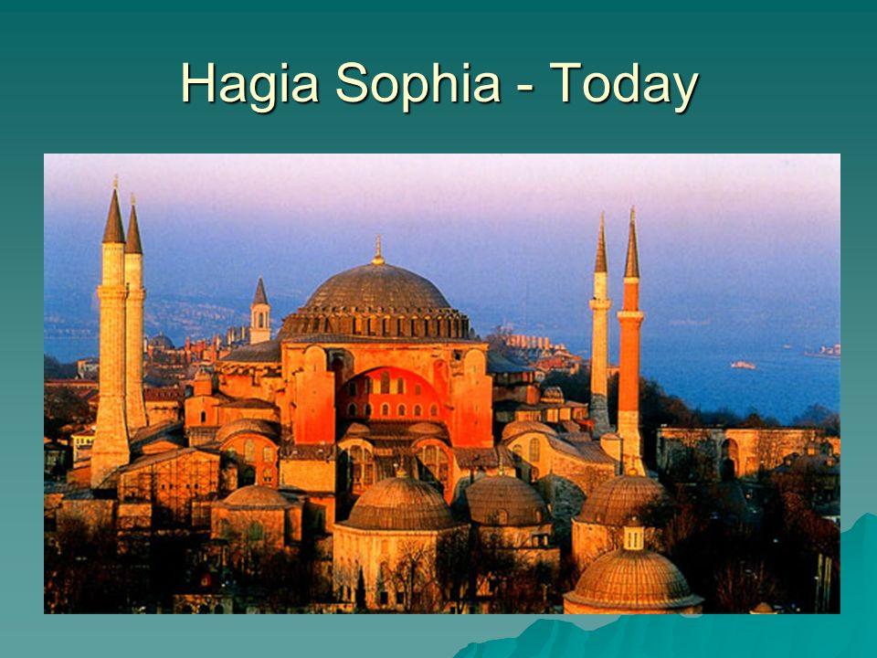 Hagia Sophia - Today