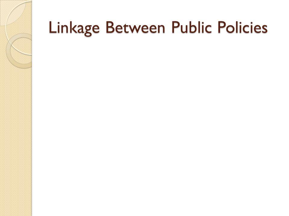 Linkage Between Public Policies