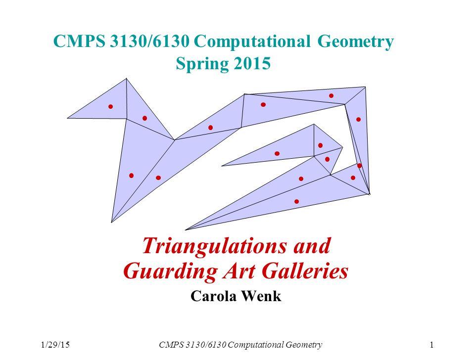 1/29/15CMPS 3130/6130 Computational Geometry1 CMPS 3130/6130 ...