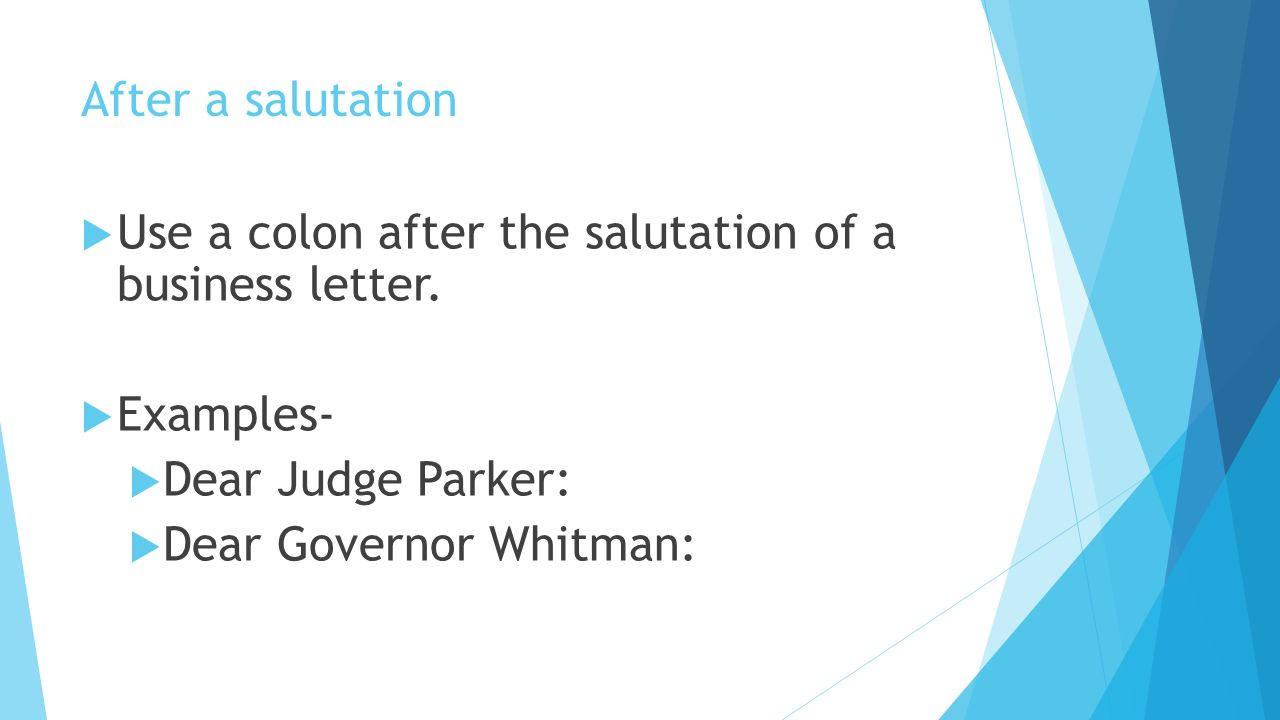 Colons After A Salutation Use A Colon After The Salutation Of