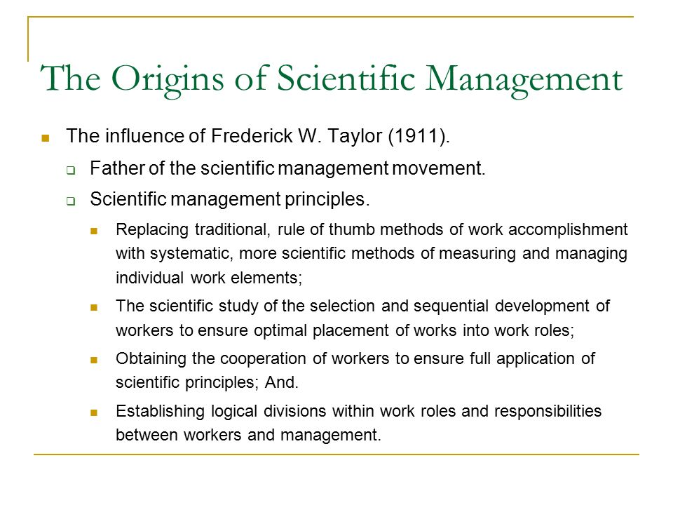 The Origins of Scientific Management The influence of Frederick W.