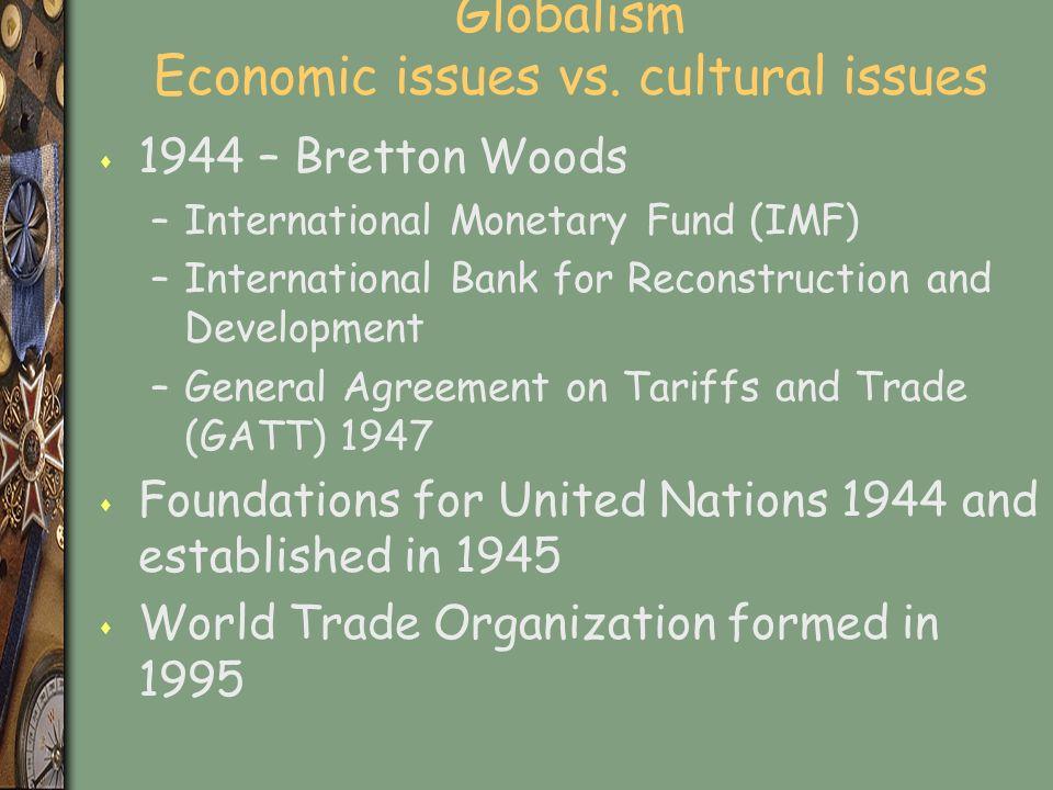 Globalism Economic issues vs.