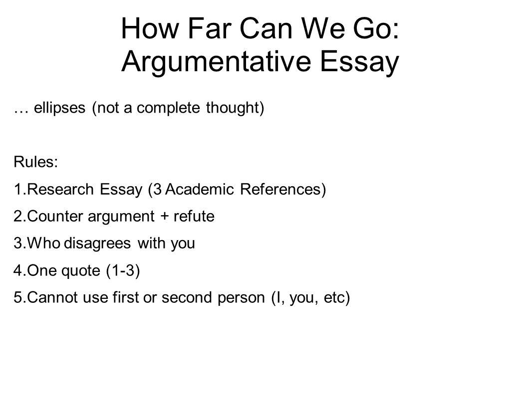 academic writing ii spring meet twice a week monday  47 how far can we go argumentative essay