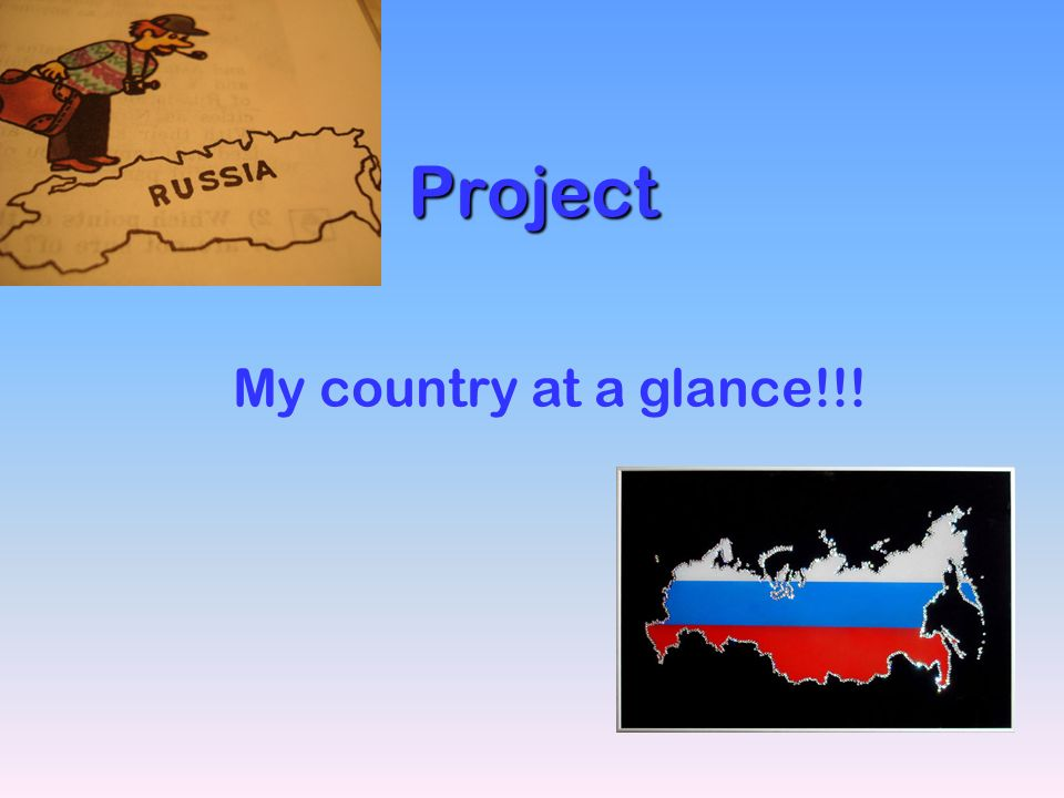 Project My country at a glance!!!