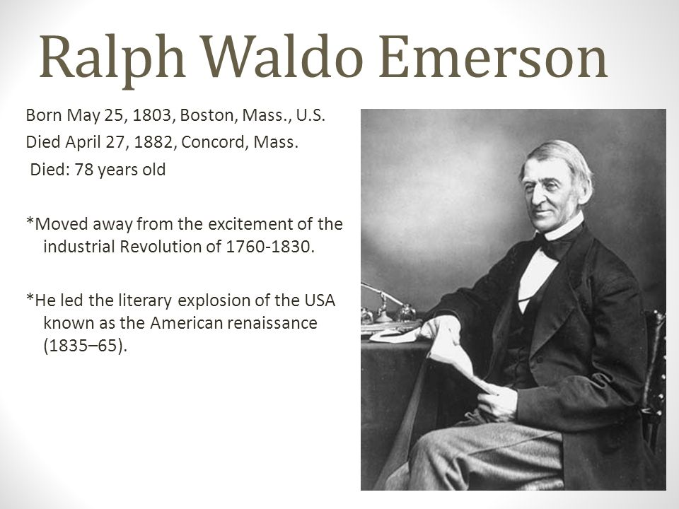 ralph waldo emerson an influential american author and thinker Buy ralph waldo emerson of a great thinker and their famous quotation features american author and transcendentalist ralph waldo emerson and his.