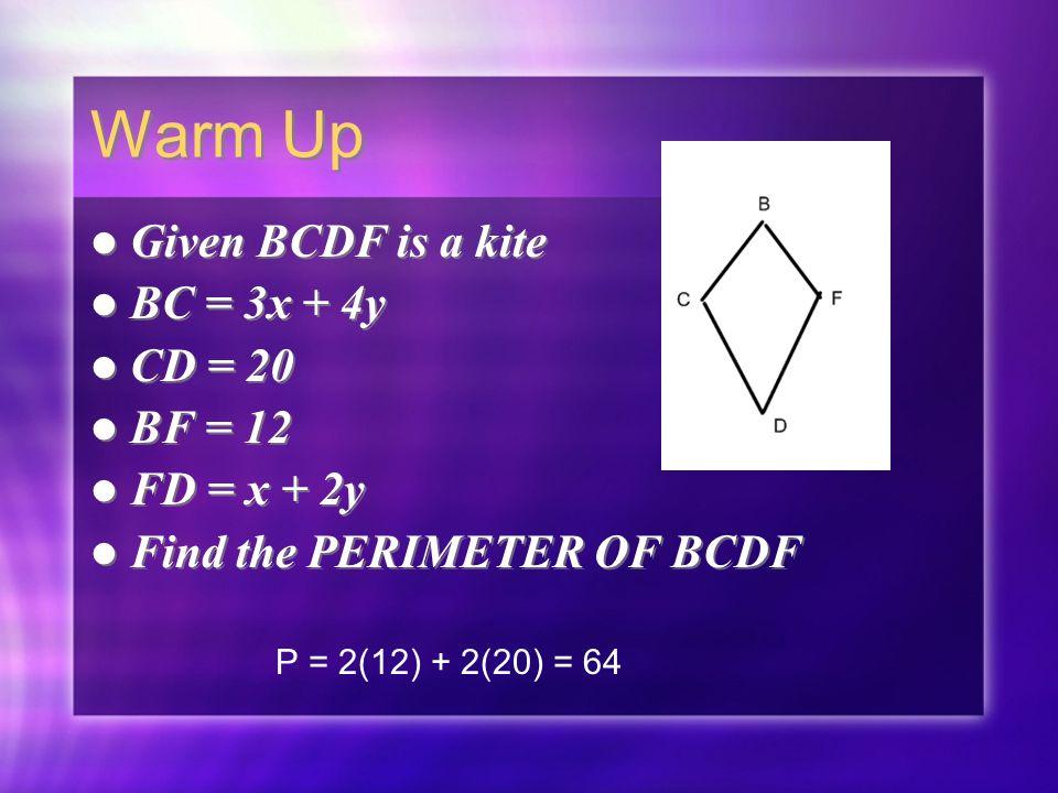 Warm up given bcdf is a kite bc 3x 4y cd 20 bf 12 fd x 1 warm ccuart Images