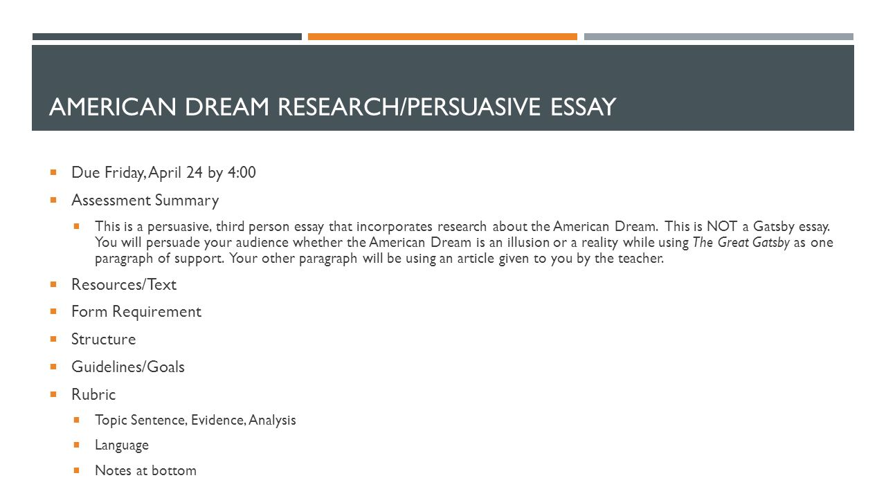monday 4 13 welcome back take an essay packet and your new american dream research persuasive essay 61601 due friday 24 by 4 00