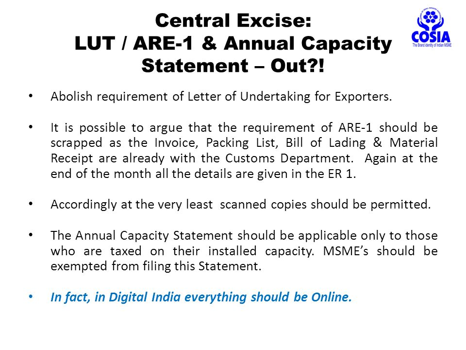Central Excise: LUT / ARE-1 & Annual Capacity Statement – Out .