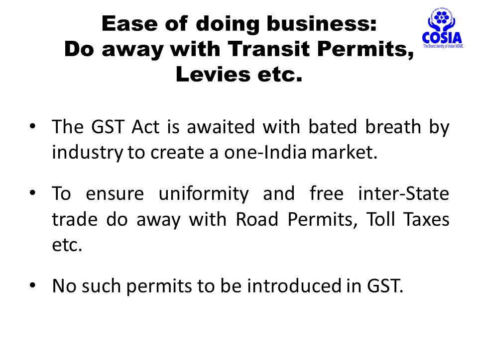 Ease of doing business: Do away with Transit Permits, Levies etc.