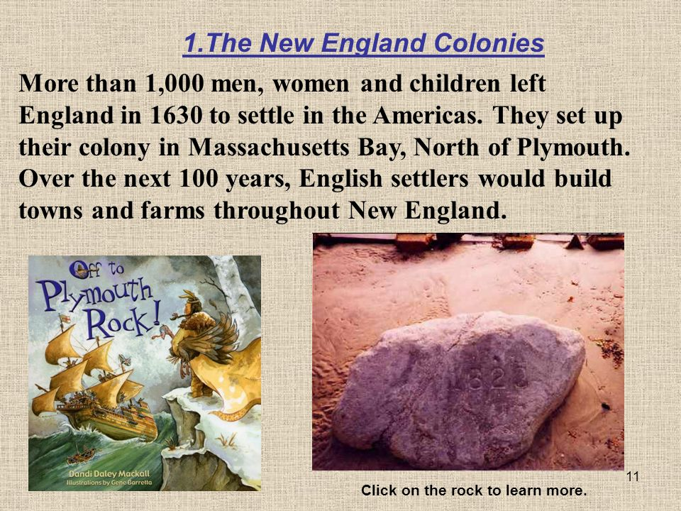 11 More than 1,000 men, women and children left England in 1630 to settle in the Americas.