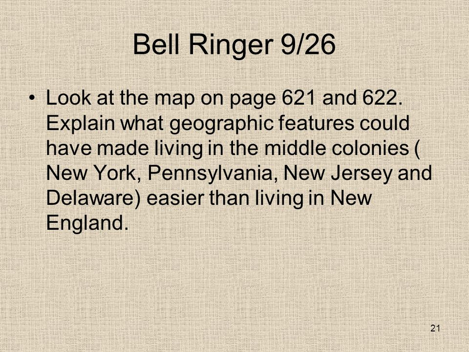 Bell Ringer 9/26 Look at the map on page 621 and 622.