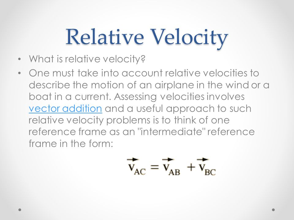 Chapter Relative Motion. Objectives Describe situations in terms ...
