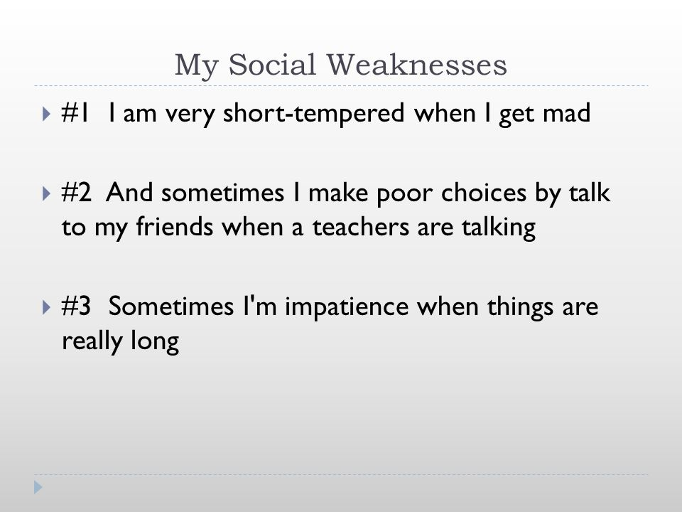 My Academic Strengths And weaknesses. My Academic Strengths  #1 ...