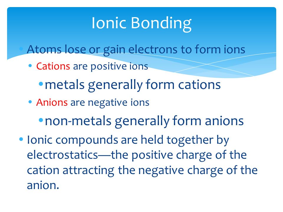 Ionic Bonding (Part I) One Atom's Loss (of an Electron) is Another ...