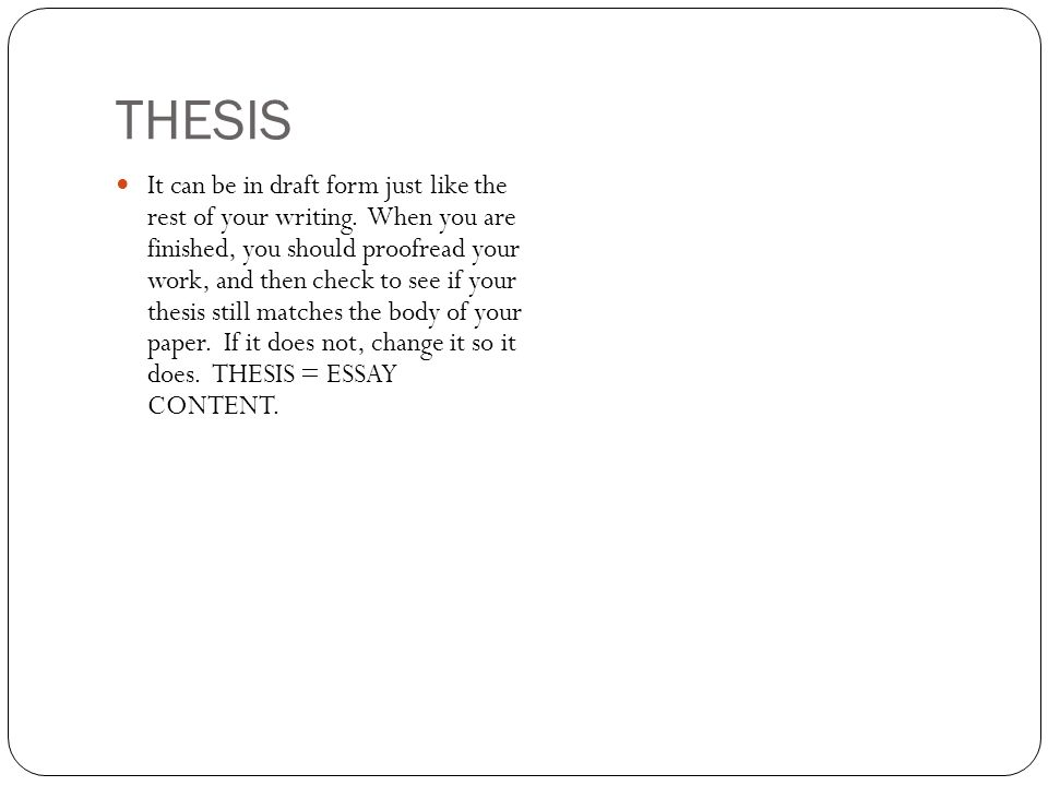 "it s the most important sentence of your entire essay "" the thesis  4 thesis"