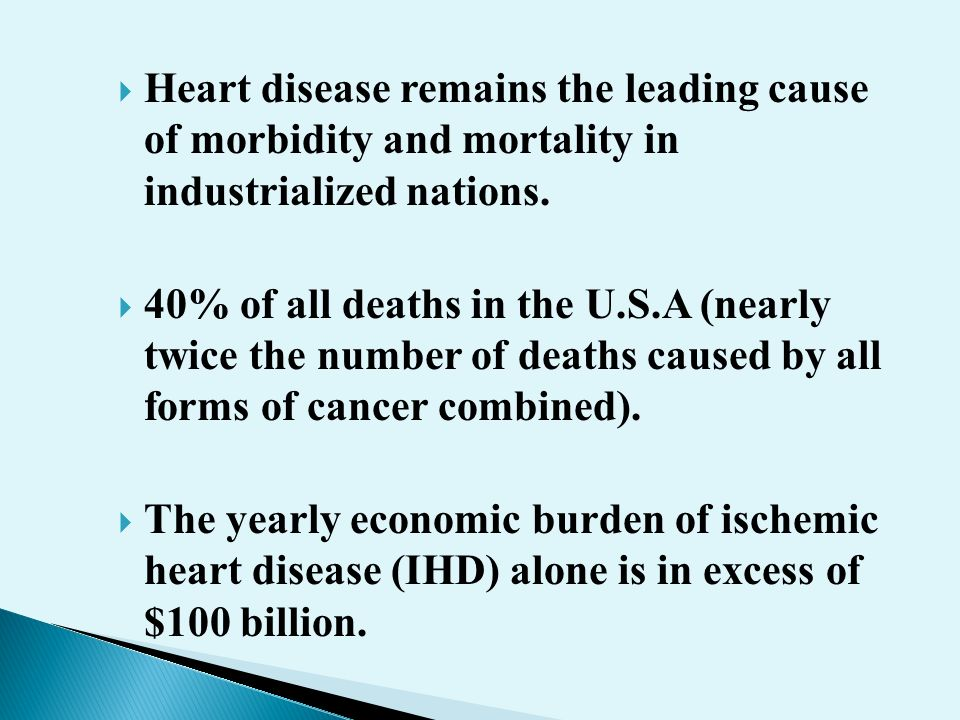 leading causes of morbidity and mortality The leading causes of death are diseases of the heart, diseases of the vascular system, pneumonias, malignant neoplasms/cancers, all forms of tuberculosis, accidents, copd and allied conditions, diabetes mellitus, nephritis/nephritic syndrome and other diseases of respiratory system.