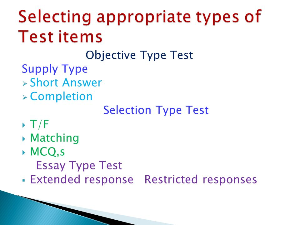 types of essay test Essay tests, at best, are easily constructed, relatively valid tests of higher cognitive processes but they arehard to score reliably they can beimproved by using.