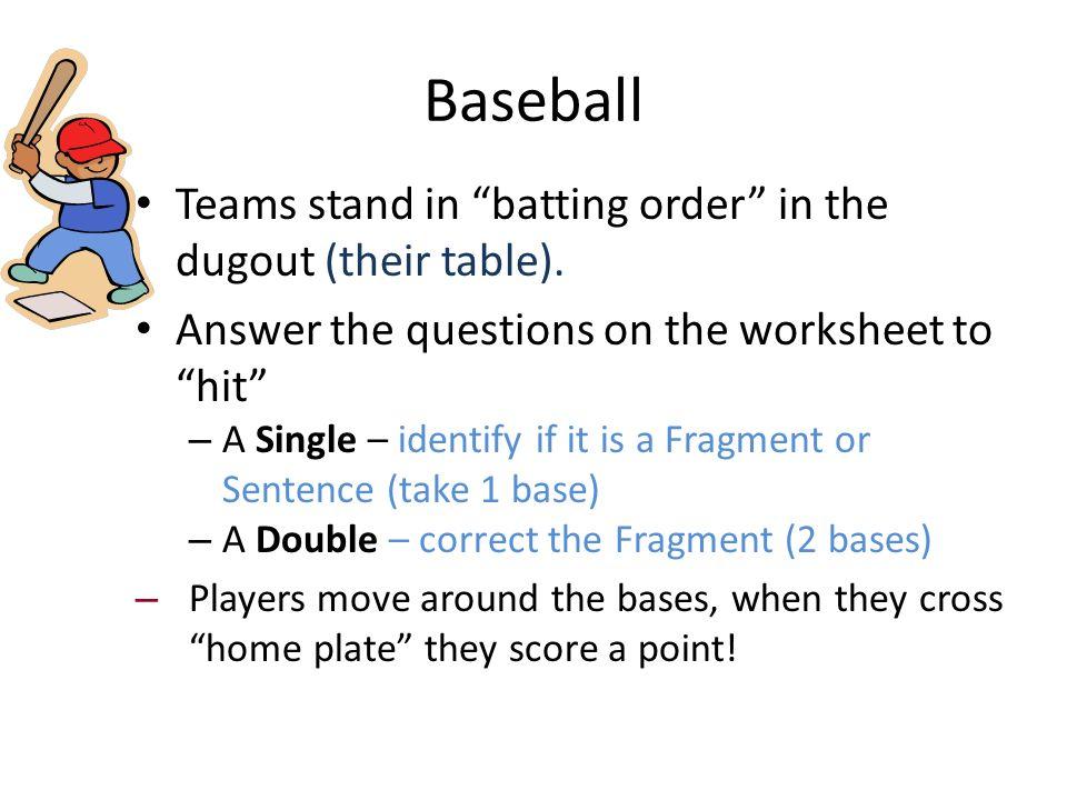 Sentence Fragment Baseball Reviewing Chapter 5 Identify the – Fragment Worksheet