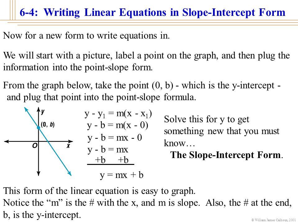William James Calhoun Writing Linear Equations In Slope Intercept