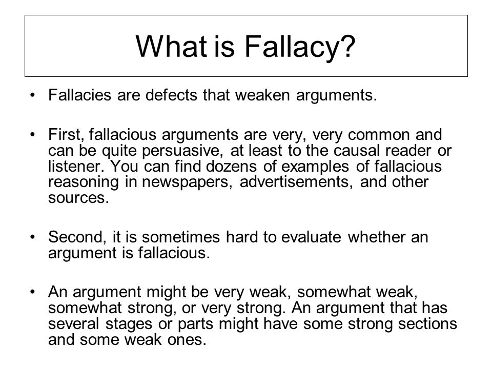 definition of fallacy essay The latin words non sequitur literally mean 'it does not follow' there is a divide between the premise and the conclusion, which results in something called a fallacy simply.