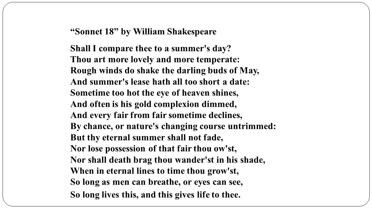 """an analysis of the scene in a summers day sonnet by shakespeare Shall i compare thee to a summer's day """"sonnet 18: shall i compare thee to a summer's day review, romantic, shakespeare, sonnet, summer."""