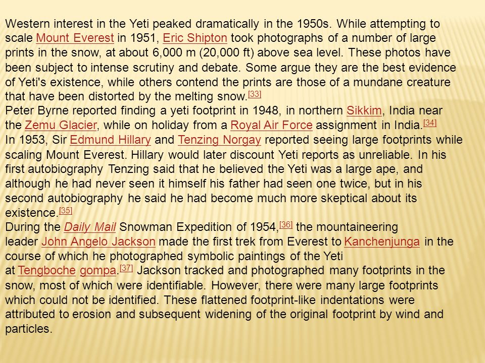 Western interest in the Yeti peaked dramatically in the 1950s.