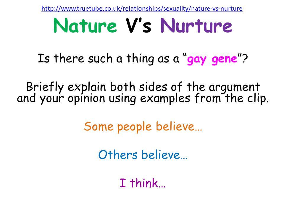 an opinion on the debate on nature versus nurture