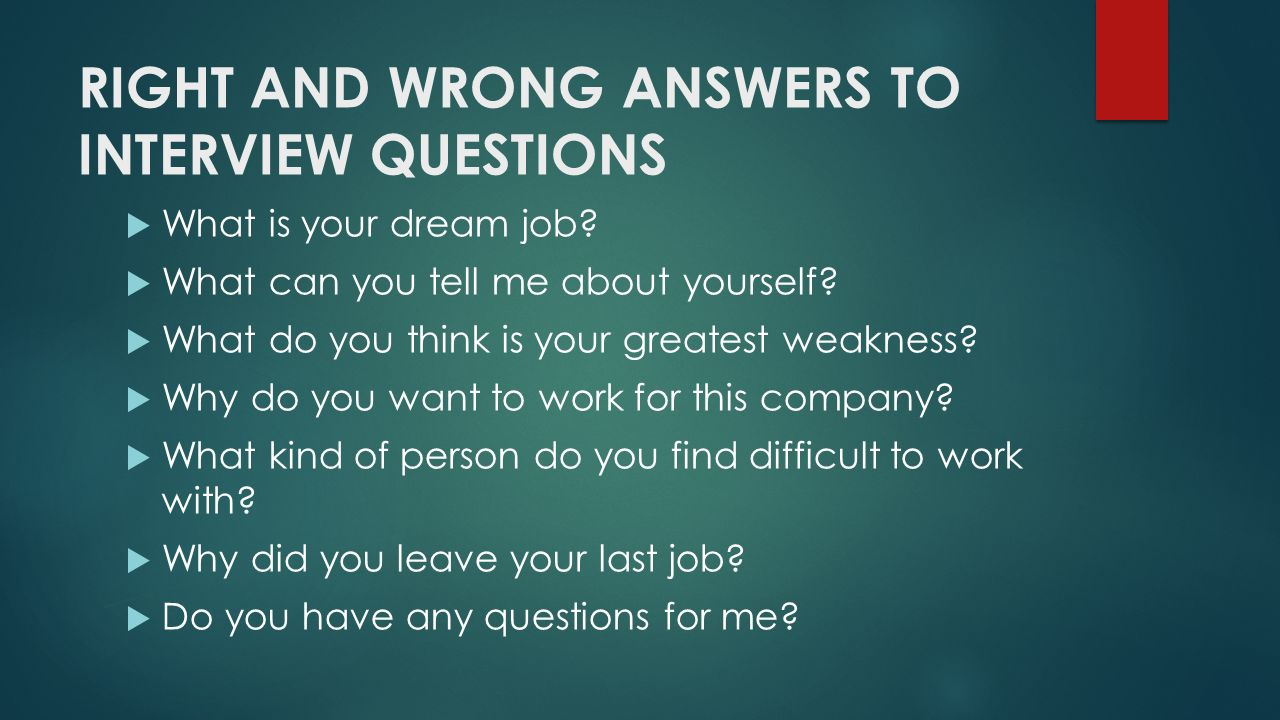 right and wrong answers to interview questions what is your dream job - Your Dream Job Tell Me About Your Dream Job