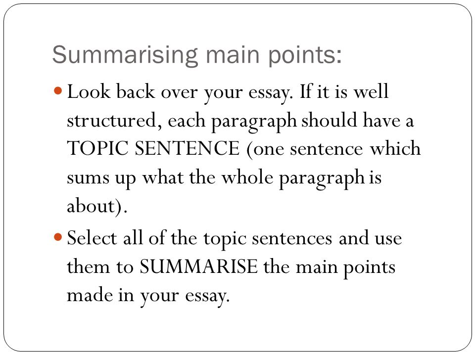 Writing a conclusion paragraph?