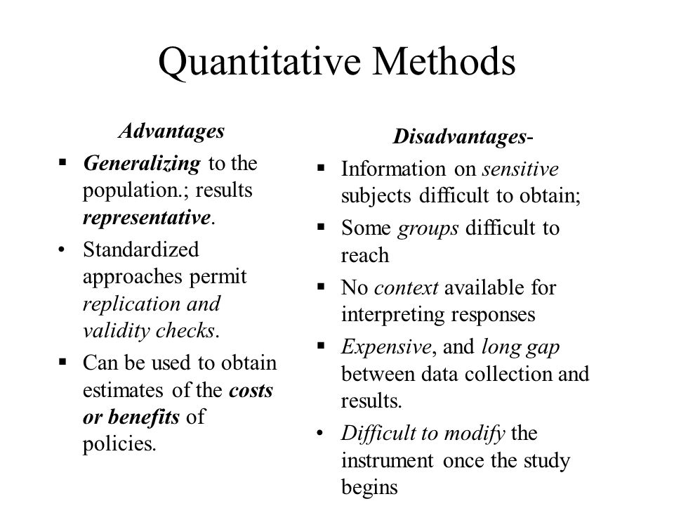 qualitative research advantages and disadvantages Advantages and disadvantages of different types of interview structure as we saw in section 1 above, research interviews can vary a great deal in their level of structure.