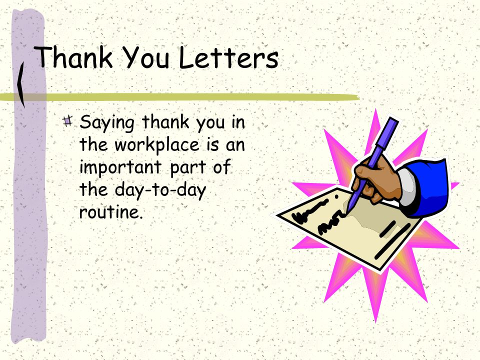 Thank you letter sections business communication ppt download 2 thank you letters saying thank you in the workplace is an important part of the day to day routine expocarfo