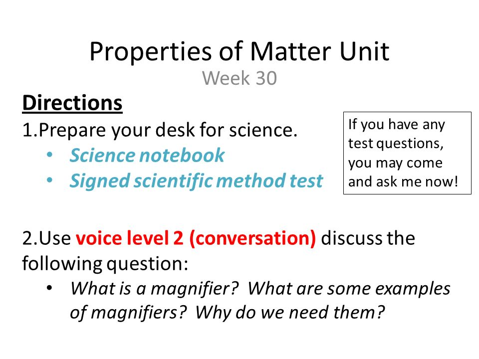 Properties Of Matter Unit Week 30 Directions 1epare Your Desk For