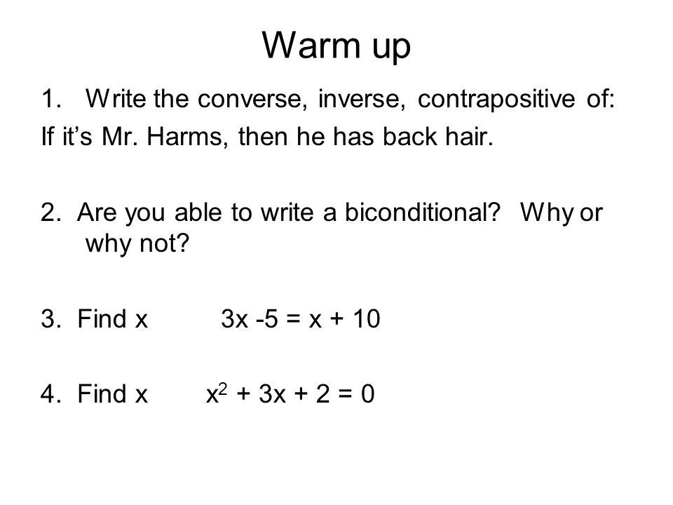 Warm up 1Write the converse inverse contrapositive of If its – Converse Inverse Contrapositive Worksheet