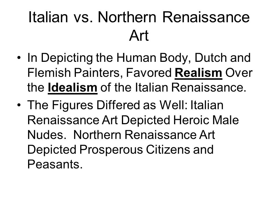 Northern Renaissance Vs Italian Essay