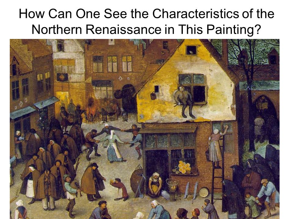 how the northern renaissance unfolded