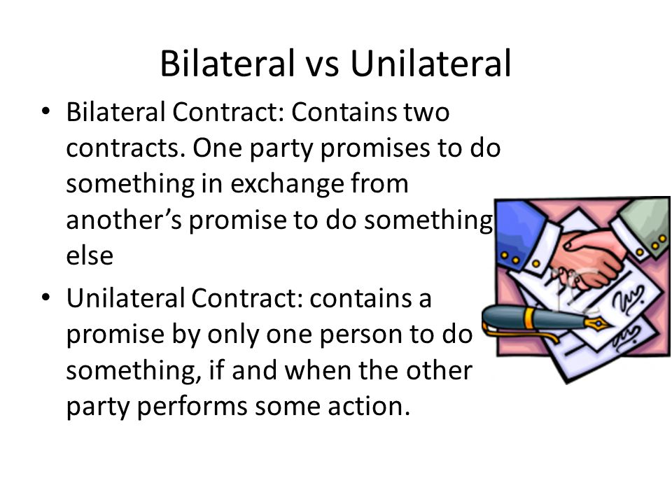A Unilateral Contract Is A Contract Where One Party Makes 692140