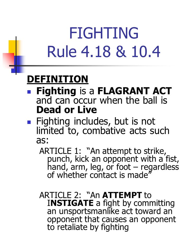 Marvelous 1 FIGHTING Rule 4.18 U0026 10.4 DEFINITION Fighting Is A FLAGRANT ...