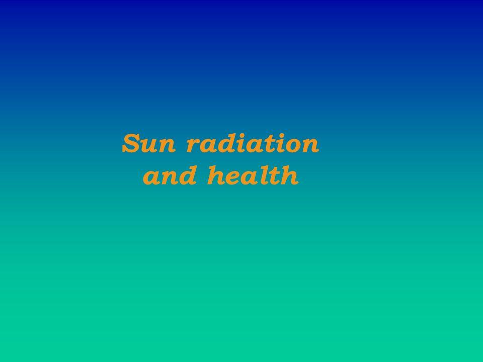 Sun radiation and health