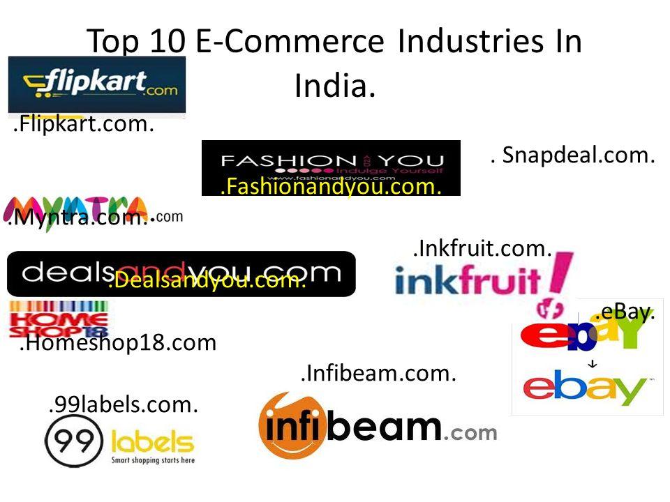 Top 10 E-Commerce Industries In India..Flipkart.com..