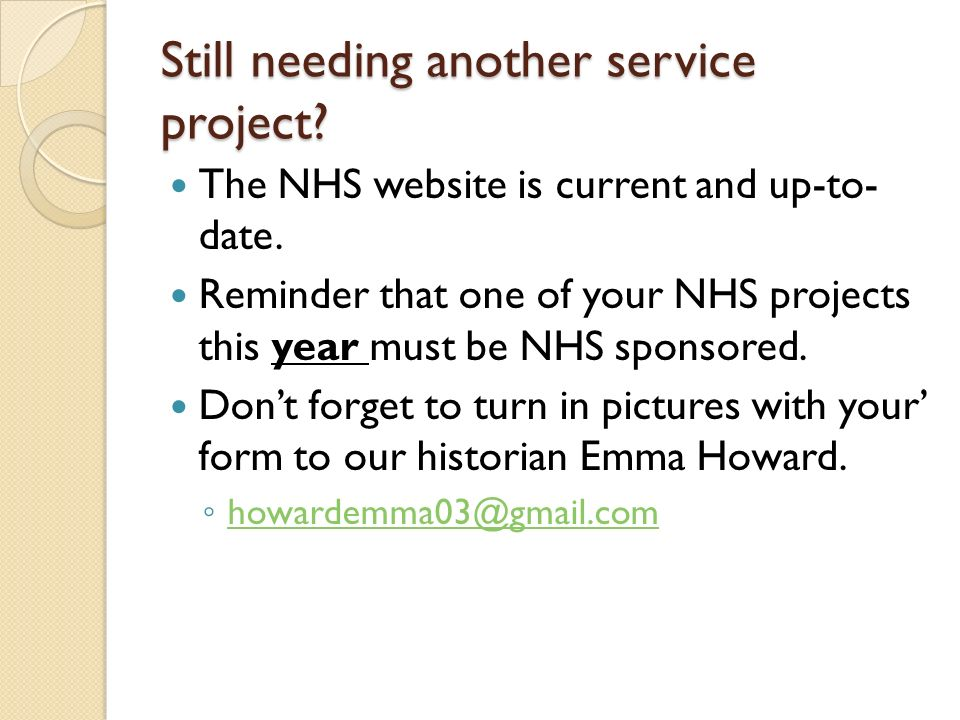 Still Needing Another Service Project. The NHS Website Is Current And Up To