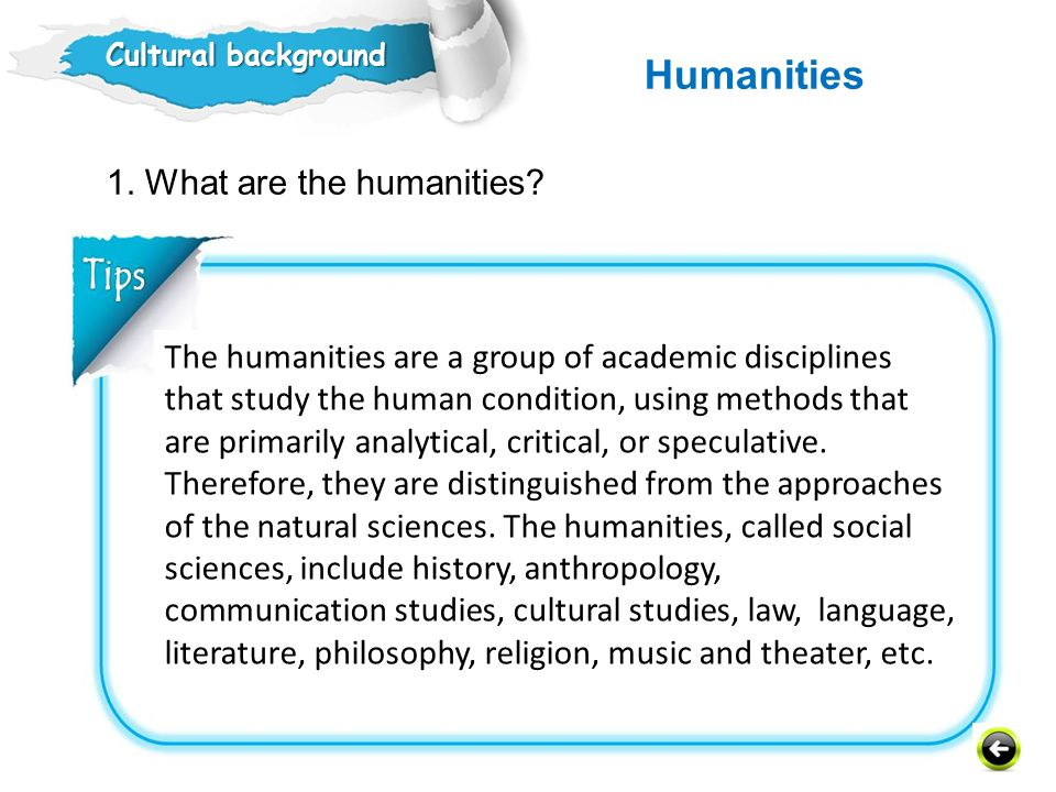 1.What are the humanities.