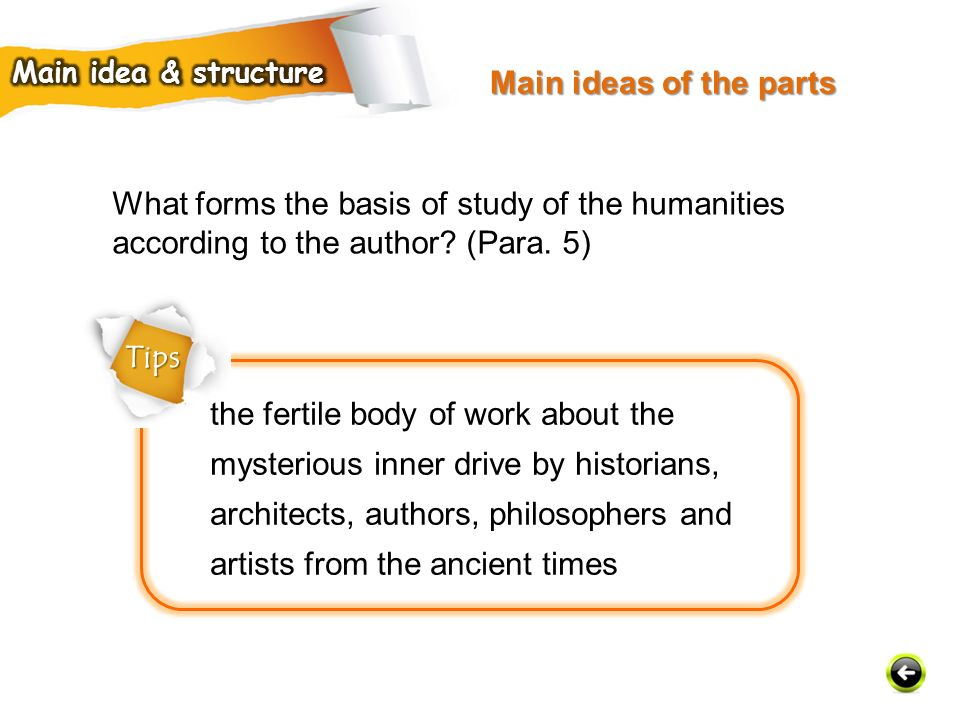What forms the basis of study of the humanities according to the author.
