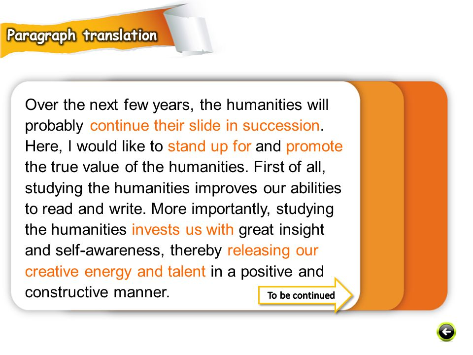 Over the next few years, the humanities will probably continue their slide in succession.